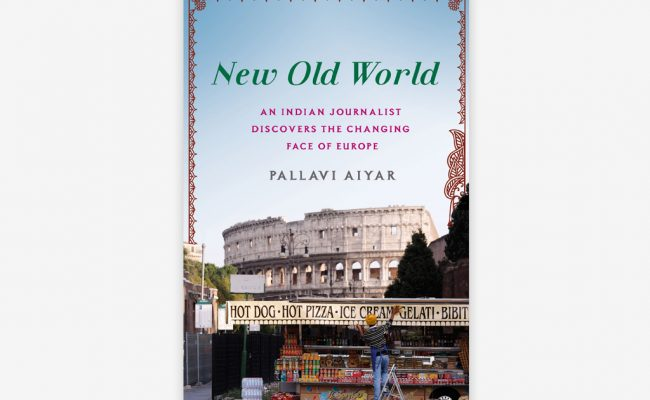 Pallavi Aiyar – New Old World